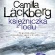 """""""Księżniczka z lodu"""" ( kryminał ) Cykl o Fjällbace, T.1"""